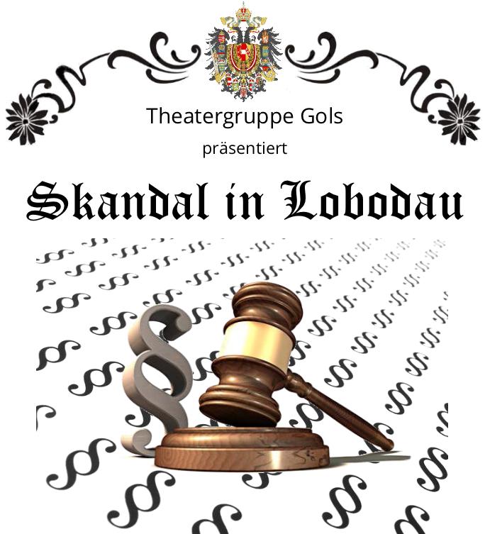 Skandal in Lobodau - Theatergruppe Gols